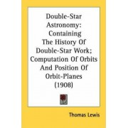 Double-Star Astronomy by Thomas Lewis