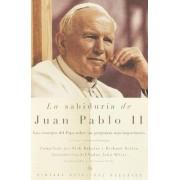 Sabiduria De Juan Pablo II by Pope John Paul II