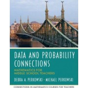 Data Analysis and Probability Connections by Michael Perkowski