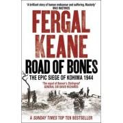 Road of Bones by Fergal Keane