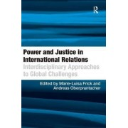 Power and Justice in International Relations by Andreas Oberprantacher