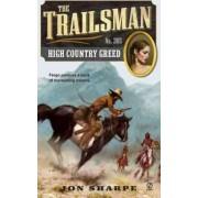 High Country Greed by Jon Sharpe
