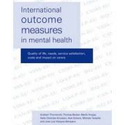 International Outcome Measures in Mental Health by G. j. Thornicroft