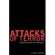 Attacks of Terror by J Brett Earnest