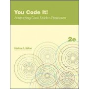 You Code It! Abstracting Case Studies Practicum by Shelley Safian