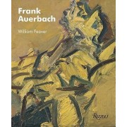 Frank Auerbach by William Feaver