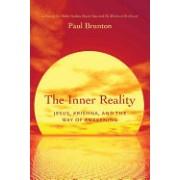 The Inner Reality: Jesus, Krishna, and the Way of Awakening