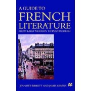 A Guide to French Literature by Jennifer Birkett