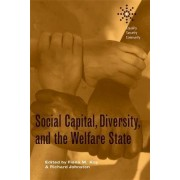 Social Capital, Diversity, and the Welfare State by Fiona Kay