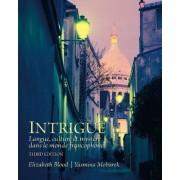Intrigue by Elizabeth A. Blood