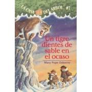 Un Tigre Dientes de Sable En El Ocaso by Mary Pope Osborne