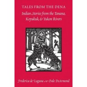 Tales from the Dena by Frederica de Laguna