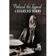 Behind the Legend by Denis Cryle