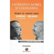 Laureatul Nobel si Calugarul. Dialoguri ale vremii noastre Luc Montagnier Michel Niaussat