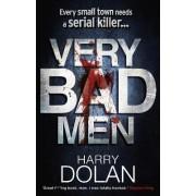 Very Bad Men by Harry Dolan
