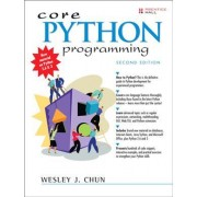 Core PYTHON Programming by Wesley J. Chun