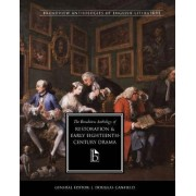 The Broadview Anthology of Restoration and Early Eighteenth Century Drama by Douglas J. Canfield