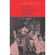 Igor Stravinsky: The Rake's Progress by Paul Griffiths