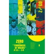 Zero Volume 3: The Tenderness of Wolves by Ales Kot