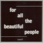 Swell - For All the Beautiful Peo (0607618020323) (1 CD)