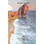 Celalalt tarm - Horia Garbea