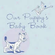 Our Puppy's Baby Book by Howell Book House