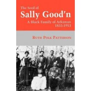 The Seed of Sally Good'N by Ruth Polk Patterson