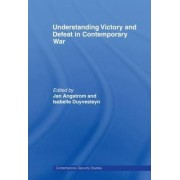 Understanding Victory and Defeat in Contemporary War by Jan Angstrom