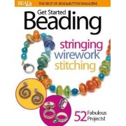 Best of Bead and Button: Get Started Beading by Editors of Bead & Button Magazine
