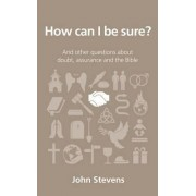 How Can I Be Sure? by John Stevens