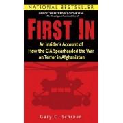 First in by Gary Schroen
