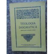 Teologia Dogmatica Manual Pentru Seminariile Teologice - Necunoscut