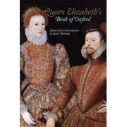 Queen Elizabeth's Book of Oxford by Louise Durning