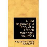 A Bad Beginning by Katharine Sarah Macquoid