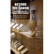 Beyond the Canon: History for the Twenty-First Century