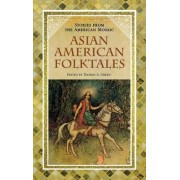 Asian American Folktales by Thomas A. Green