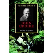 The Cambridge Companion to John Updike by Stacey Olster
