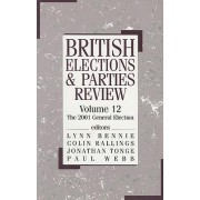 British Elections and Parties Review: Volume 12 by Lynn G. Bennie