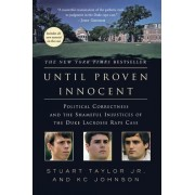 Until Proven Innocent by Stuart Taylor