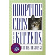Adopting Cats and Kittens by Connie Jankowski
