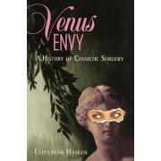 Venus Envy by Elizabeth Haiken