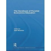The Handbook of Pluralist Economics Education by Jack Reardon