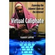 Virtual Caliphate by Yaakov Lappin