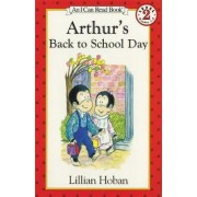 Arthur's Back to School Day by Lillian Hoban