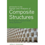 Introduction to the Design and Analysis of Composite Structures by Jeffrey a Wollschlager