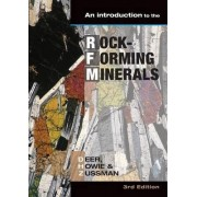 Introduction to the Rock-forming Minerals by W. A. Deer