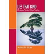 Lies That Bind by Susan D. Blum