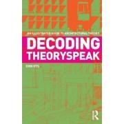 Decoding Theoryspeak by Enn Ots