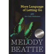 More Language of Letting Go: 366 New Meditations by Melody Beattie, Paperback