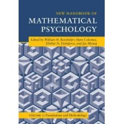 New Handbook of Mathematical Psychology: Volume 1, Foundations and Methodology: Volume 1 by William H. Batchelder